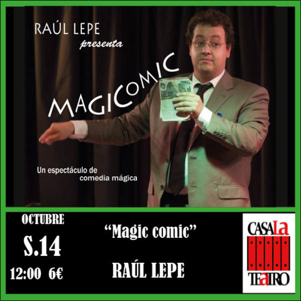 MAGIA <br/><br/> Magic comic- Raúl Lepe&#8221; />