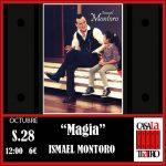 MAGIA .  Ismael Montoro
