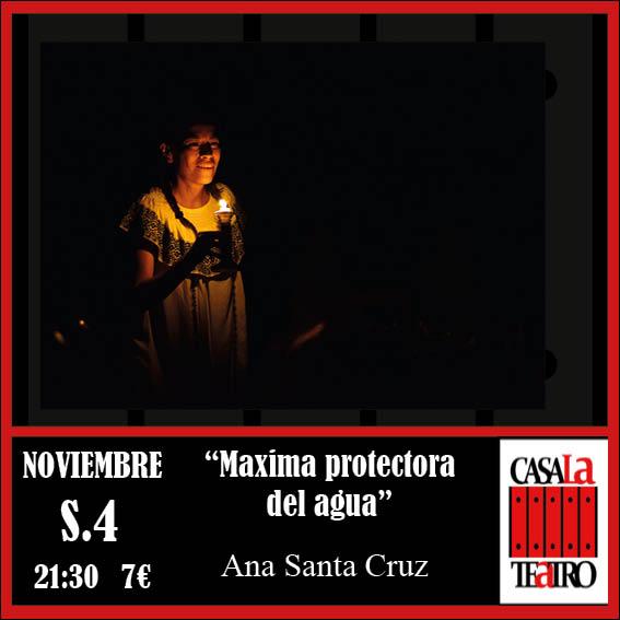 MAXIMA PROTECTORA DEL AGUA, Ana Santa Cruz