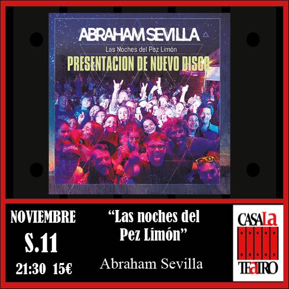 LAS NOCHES DEL PEZ LIMON. Abraham Sevilla