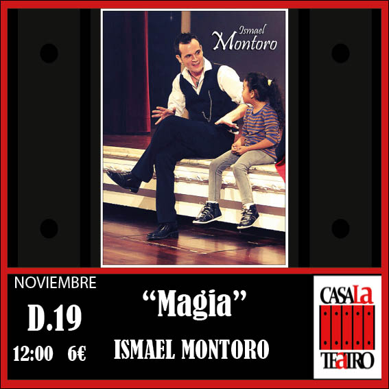 Magic . Ismael Montoro