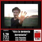 GIRA LA MEMORIA INCENDIARIA. Fito Mansilla y Luis Cadenas