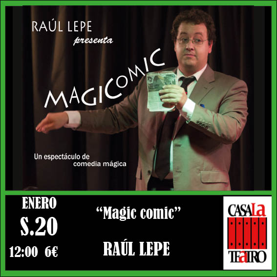 MAGIC AND COMEDY. RAUL LEPE