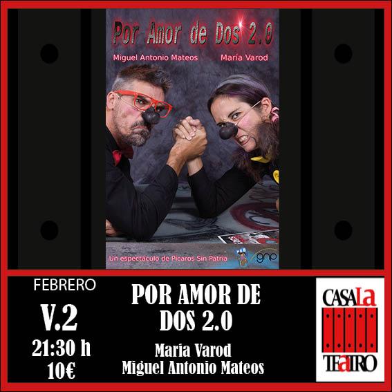 POR AMOR DE DOS 2.0. Maria Varod y Miguel Antonio Mateos