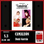 CAMELEON. Dani García