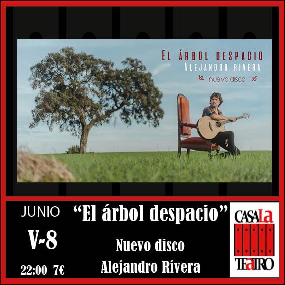EL ÁRBOL DESPACIO. Alejandro Rivera
