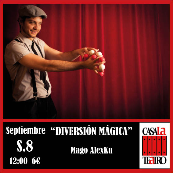 DIVERSIÓN MÁGICA con Mago Alexku en CasaLa Teatro