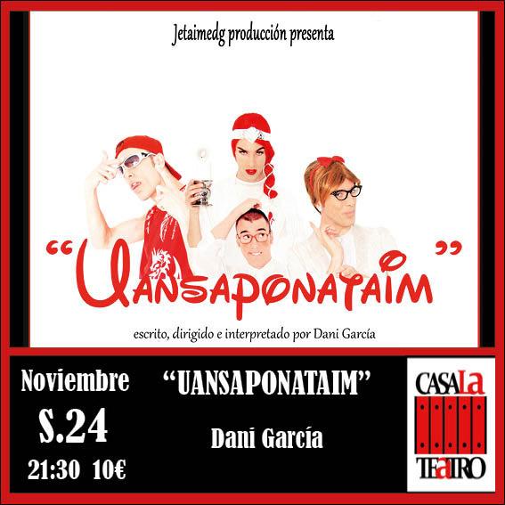 UANSAPONATAIM con Dani García