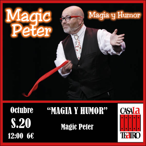 MAGIA Y HUMOR con Magic Peter