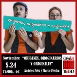 ORIGENES, ORIGINARIOS Y ORIGINALES con Ángeles Fernández y Marco Flecha