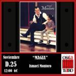 MAGIA Y HUMOR con Ismael Montoro