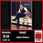 Magic and humor with Ismael Montoro