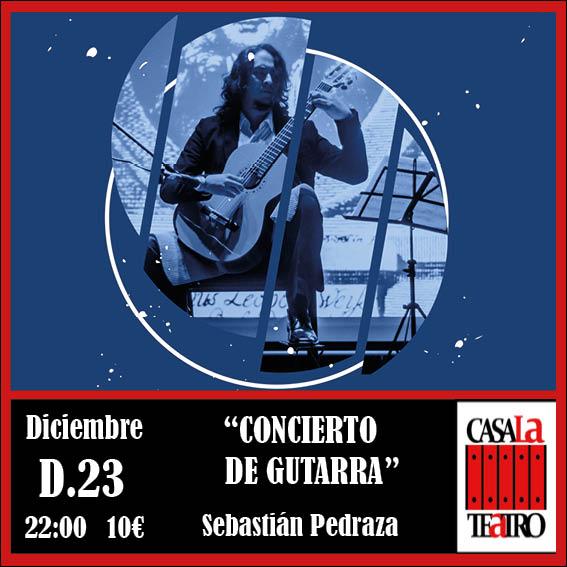 CONCIERTO DE GUITARRA con Sebastián Pedraza