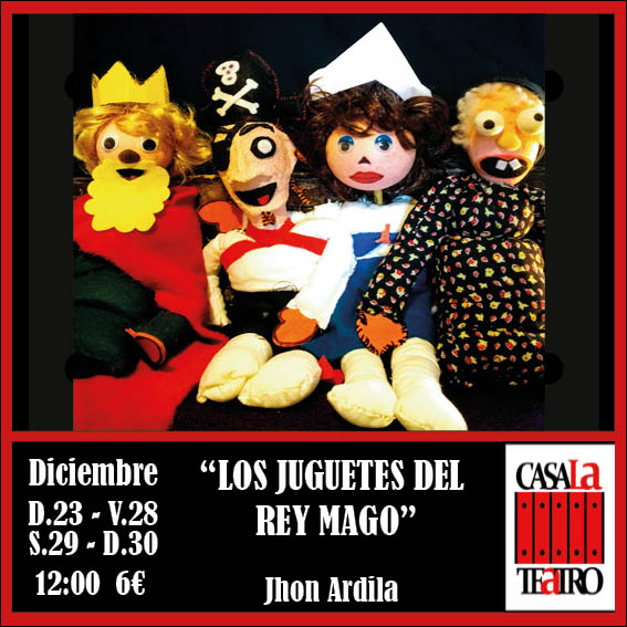 LOS JUGUETES DEL REY MAGO con Jhon Ardila