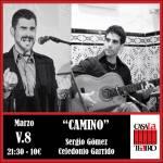 CAMINO con Sergio Gómez y Celedonio Garrido
