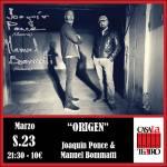 ORIGEN concierto con Joaquín Ponce & Manuel Bommatt