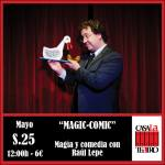 MAGIC AND COMEDY Raul Lepe