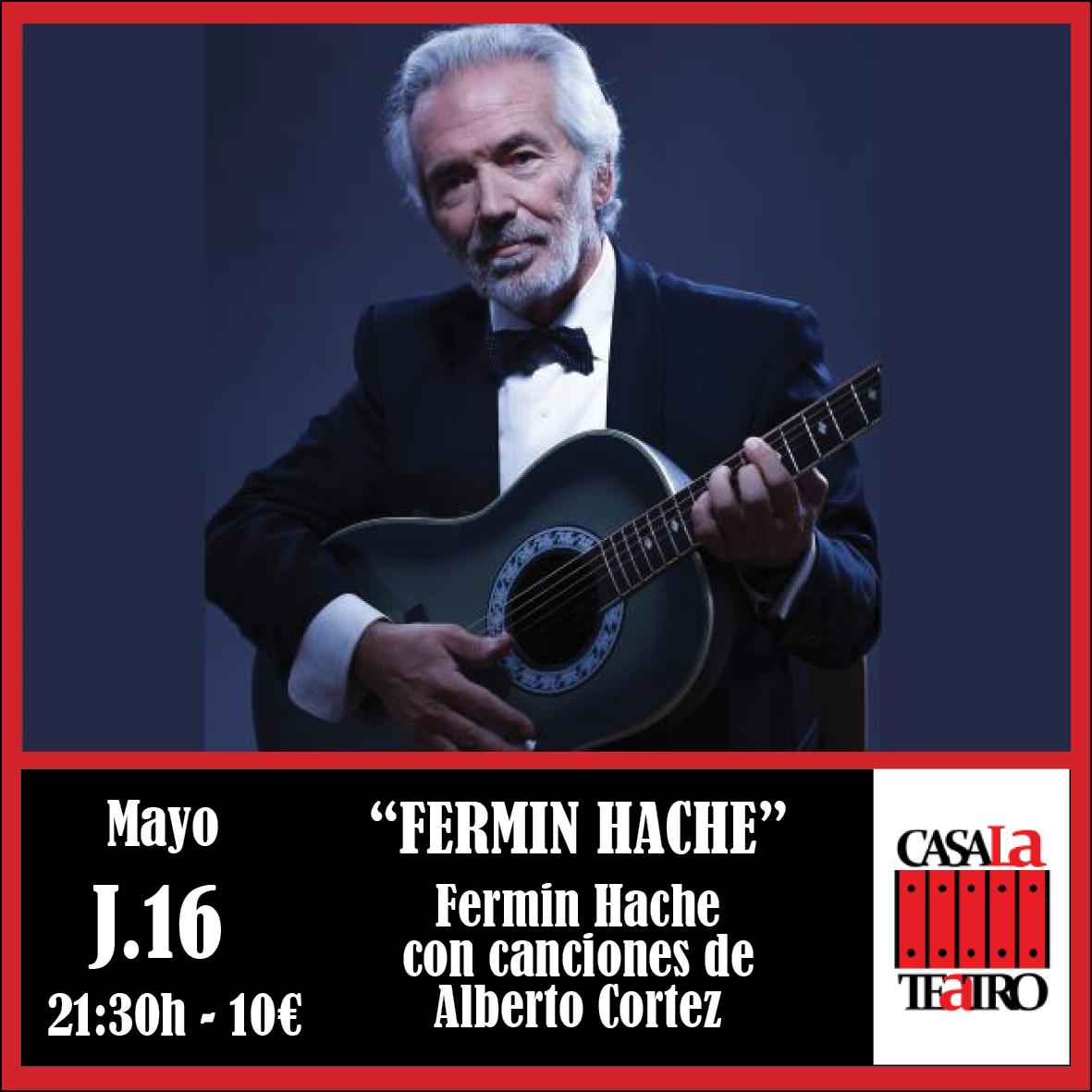 FERMÍN HACHE avec des chansons de Alberto Cortez