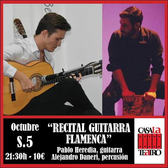 FLAMENCO GUITAR RECITAL Pablo Heredia and Alejandro Daneri