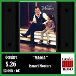 Ismael Montoro magic