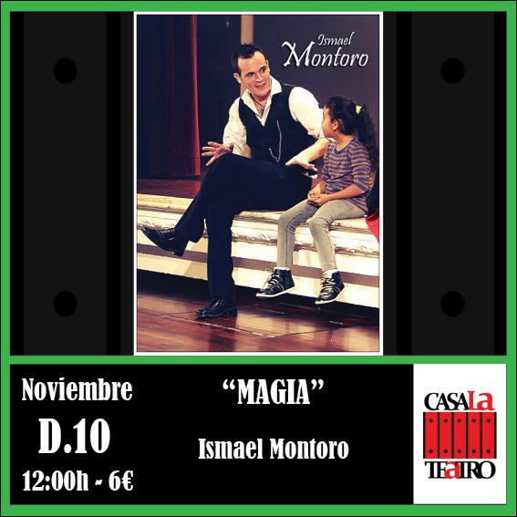 MAGIA con Ismael Montoro