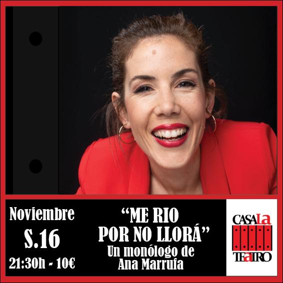 Je ME RIO POUR pleurez pas, un monologue Ana Marrufa