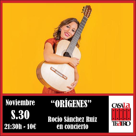 ORÍGENES Rocío Sánchez Ruiz en concierto