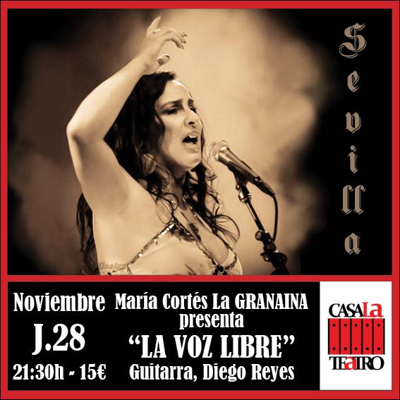 María Cortés La GRANAINA presenta LA VOZ LIBRE