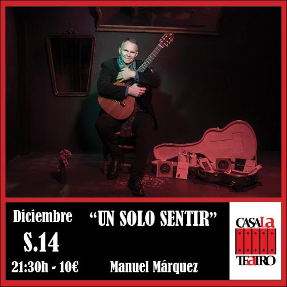 UN SOLO SENTIR con Manuel Márquez de Villamanrique