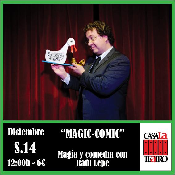 MAGIA Y COMEDIA con Raúl Lepe