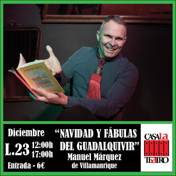 NOËL ET FABLES DE LA GUADALQUIVIR avec Manuel Márquez de Villamanrique