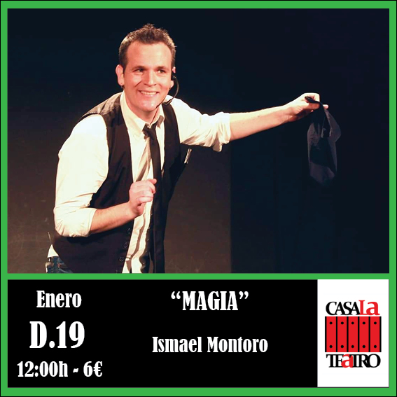 MAGIA con Ismael Montoro.