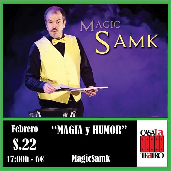 MAGIA y HUMOR con MagicSamk