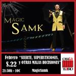 SUERTE, SUPERSTICIONES Y OTRAS MALAS DECISIONES con MagicSamk